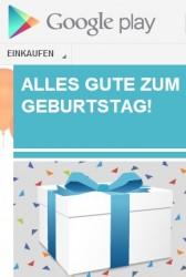Google Play gratuliert sich selbst zum Geburtstag