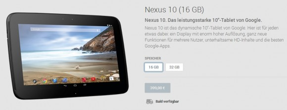 """Google meldet das Nexus 10 mit 16 GByte als """"bald verfügbar"""" - unklar ist, ob sich etwas geändert haben könnte (Screenshot: ZDNet)."""