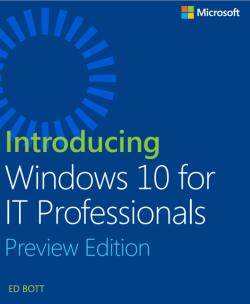 """Der Titel """"Introducing Windows 10 for IT Professionals, Preview Edition"""" gehört ebenfalls zur kostenlosen Lehrbuchsammlung (Bild: Microsoft)."""