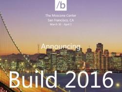 Die Build 2016 findet vom 30. März bis 1. April in San Francisco statt (Bild: Microsoft).