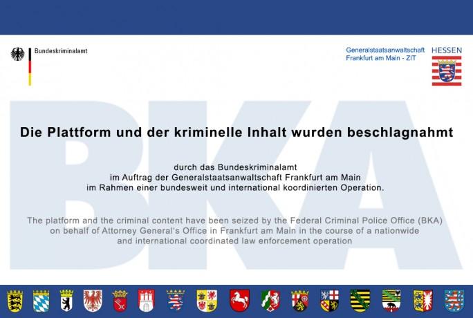 Das BKA hat im Auftrag der Generalstaatsanwaltschaft Frankfurt am Main in Rahmen einer bundesweit und international koordinierten Operation mehrere deutschsprachige Untergrund-Marktplätze geschlossen (Bild: BKA).
