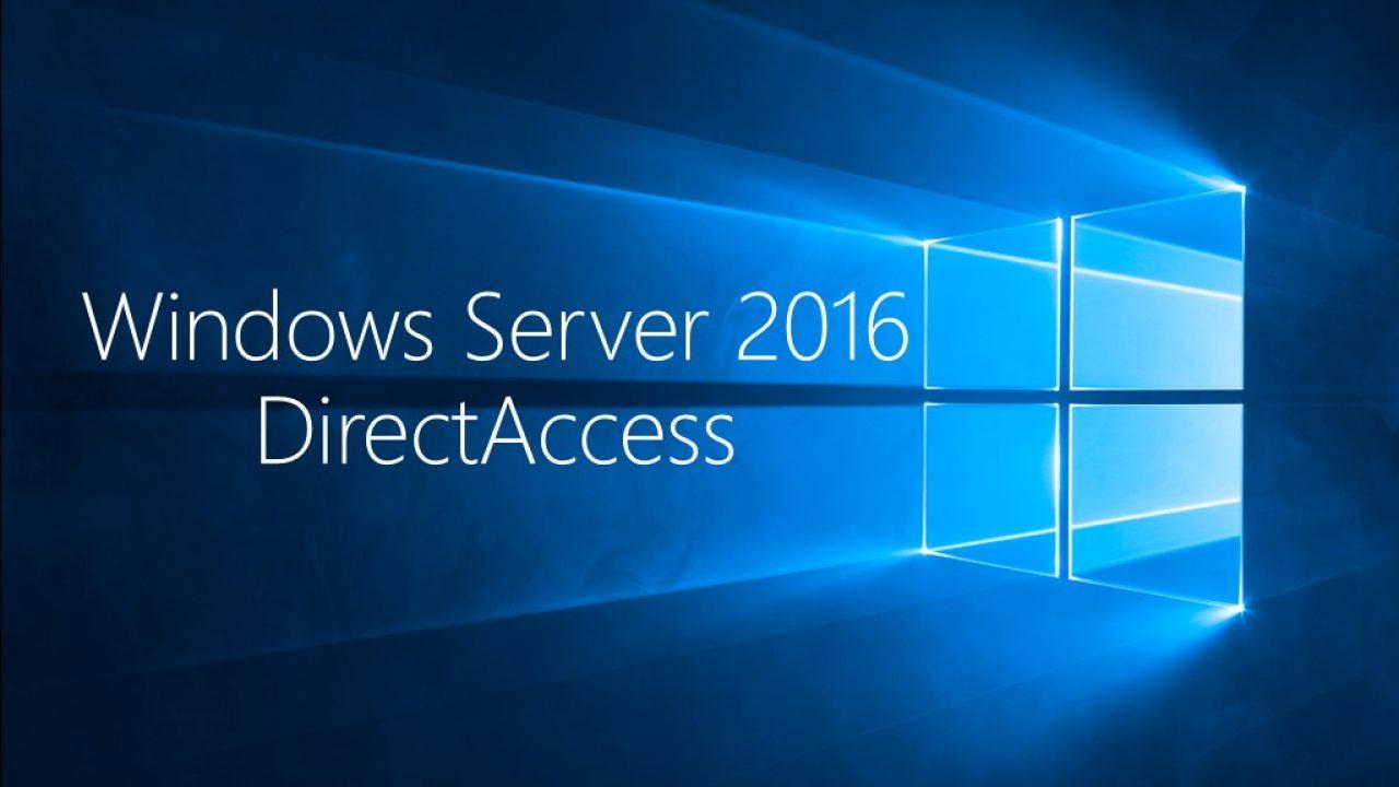 Ersatz für VPN: DirectAccess mit Windows Server 2016 und