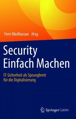 Dr. Ferri Abolhassan,- Security Einfach Machen (Bild: Spinger)