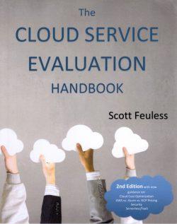 """Der auf Cloud-Technologien spezialisierte IT-Berater Scott Feuless hat mit """"The Cloud Service Evaluation Handbook"""" ein Standardwerk zur Auswahl und Bewertung von Cloud-Services geschrieben. Erhältlich ist es über Web-Bookstores (Bild: Feuless)"""