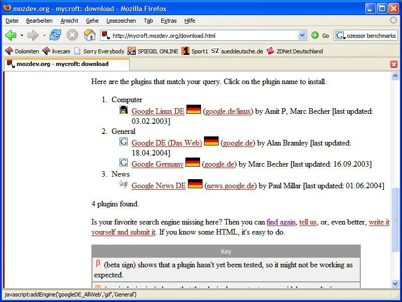 Zusätzliche Suche-Engines können über mycroft.mozdev.org hinzugefügt werden.