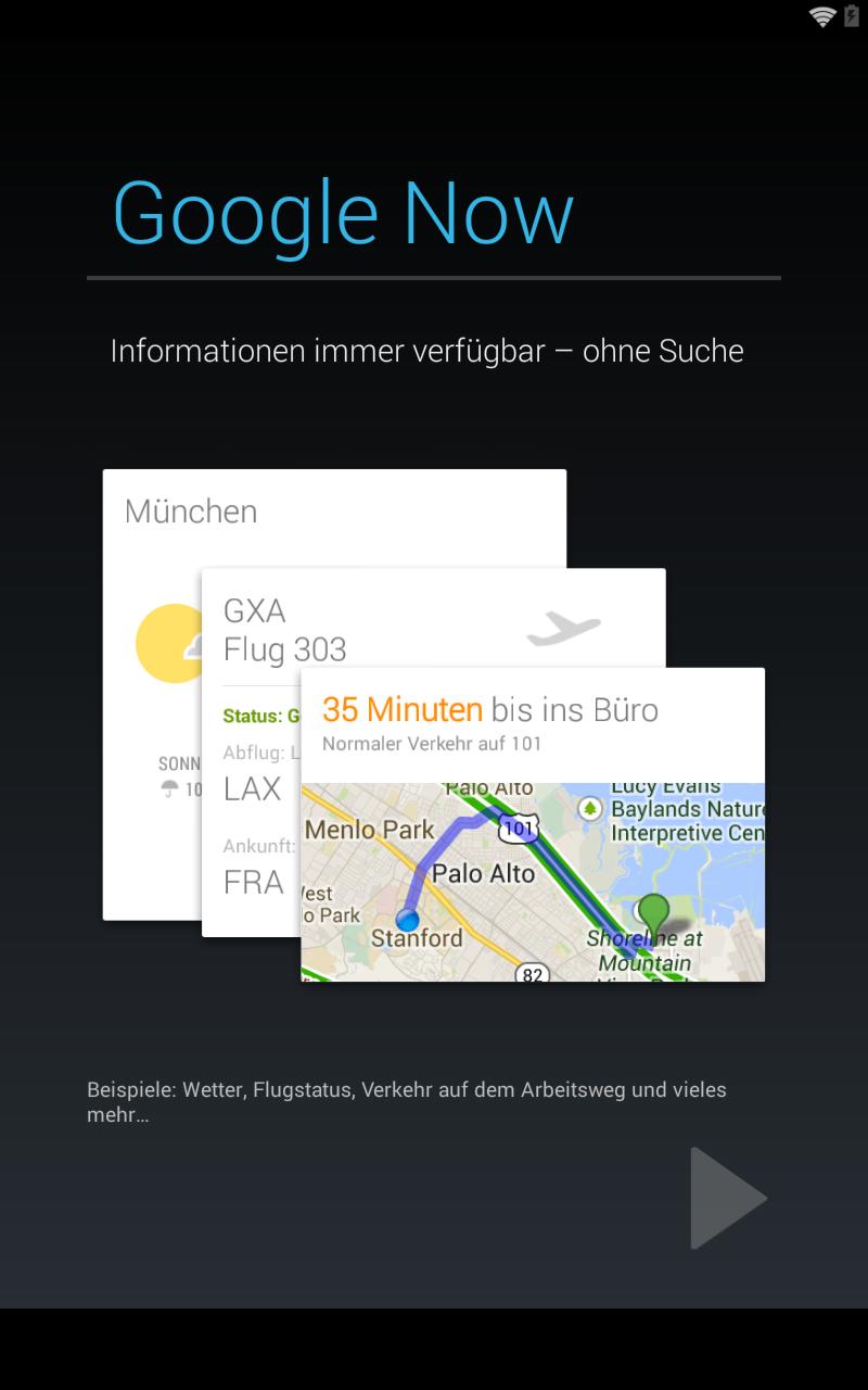 Der Dienst für Standort- und Interessen-bezogene Informationen ist nun deutlich prominenter im System verankert. Google hat den Dienst als Home-Screen in den Launcher eingebunden. Im Wesentlichen hat Google Now sogar Aufgaben des Launchers übernommen.