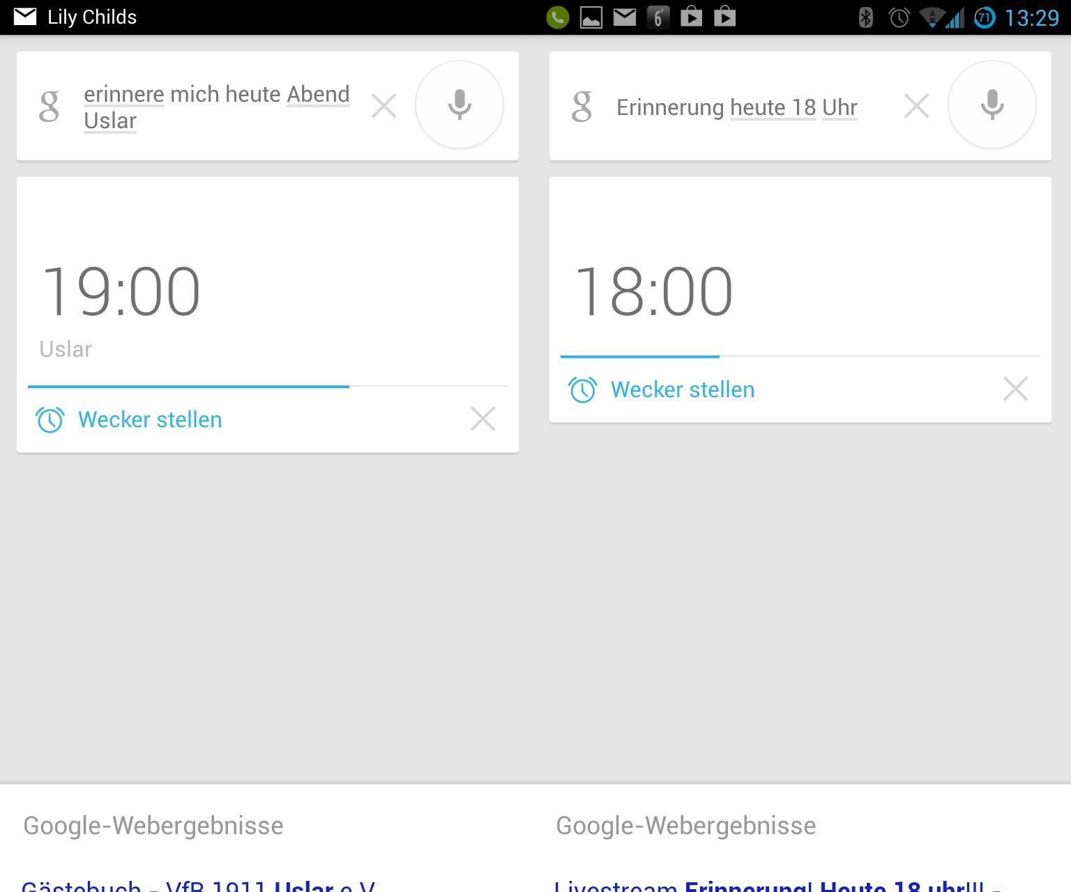 """Erinnerungen stellt Google Now zusätzlichen als Wecker ein. Allerdings arbeitet die Spracherkennung noch nicht optimal. Das englische Wort \""""Newsletter\"""" versteht Google Now als \""""Uslar\"""". \""""Heute Abend\"""" interpretiert der Dienst als 19 Uhr."""