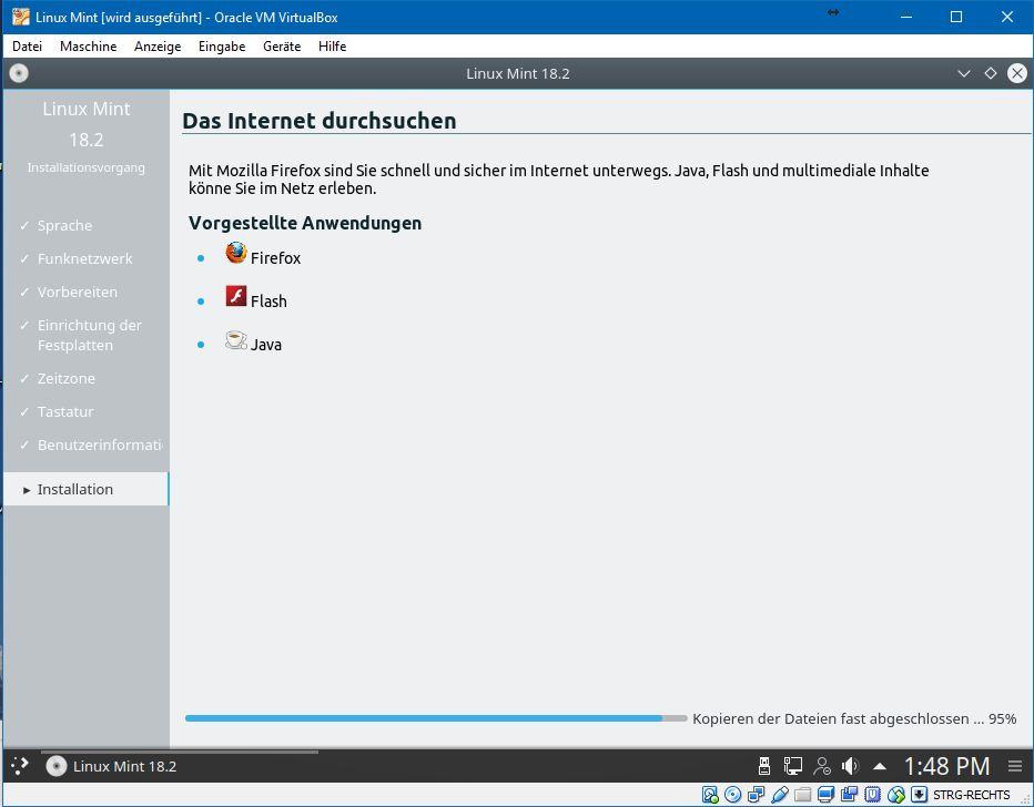 Die Konfiguration ist nun abgeschlossen. Während im Hintegrund die Installation läuft, erscheinen ein paar Hinweise über Linux Mint. <br> Anders als mancher Anbieter unterstützt Mint noch Flash und Java. Als Standardbrowser kommt Firefox zum Einsatz.